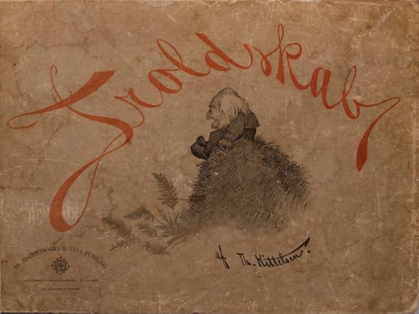 Figur 1. Boken Troldskab av Th. Kittelsen (1892). Foto: Jensen, Stina Aadland / Stiftelsen Kulturkvartalet